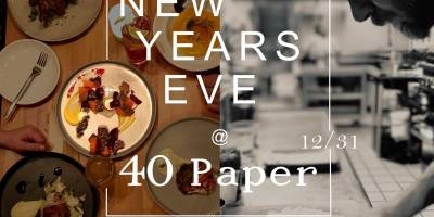 40 Paper Bistro – 4 Course Meal For $35!