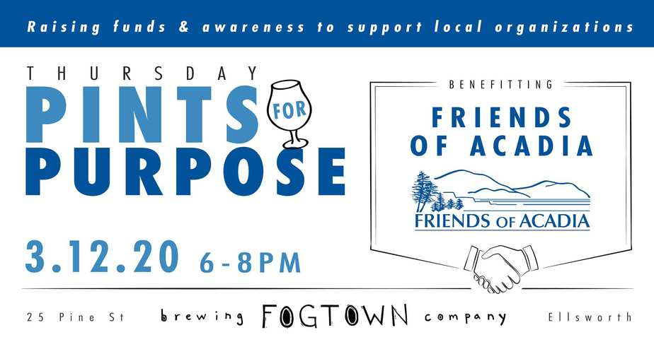 Fogtown's Pints for Purpose, Benefitting Friends of Acadia